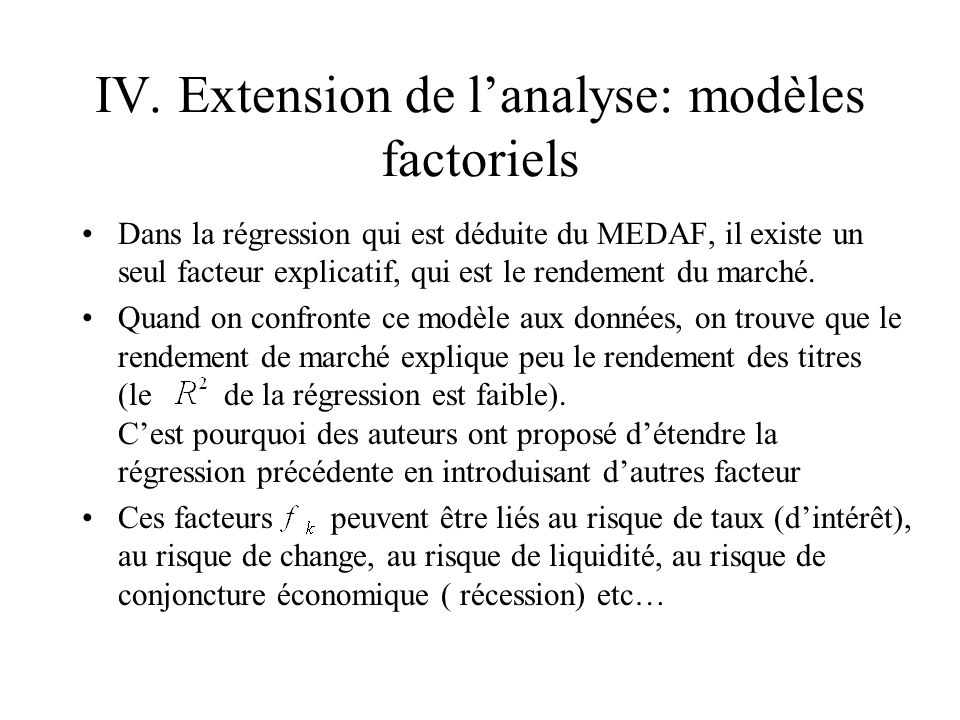IV. Extension de l'analyse: modèles factoriels