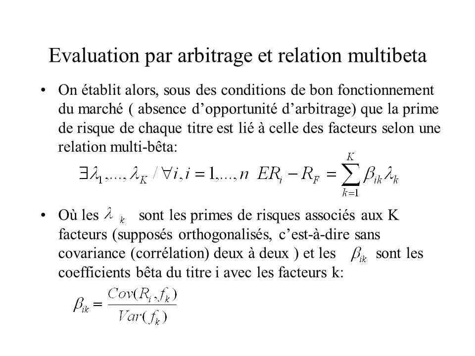 Evaluation par arbitrage et relation multibeta