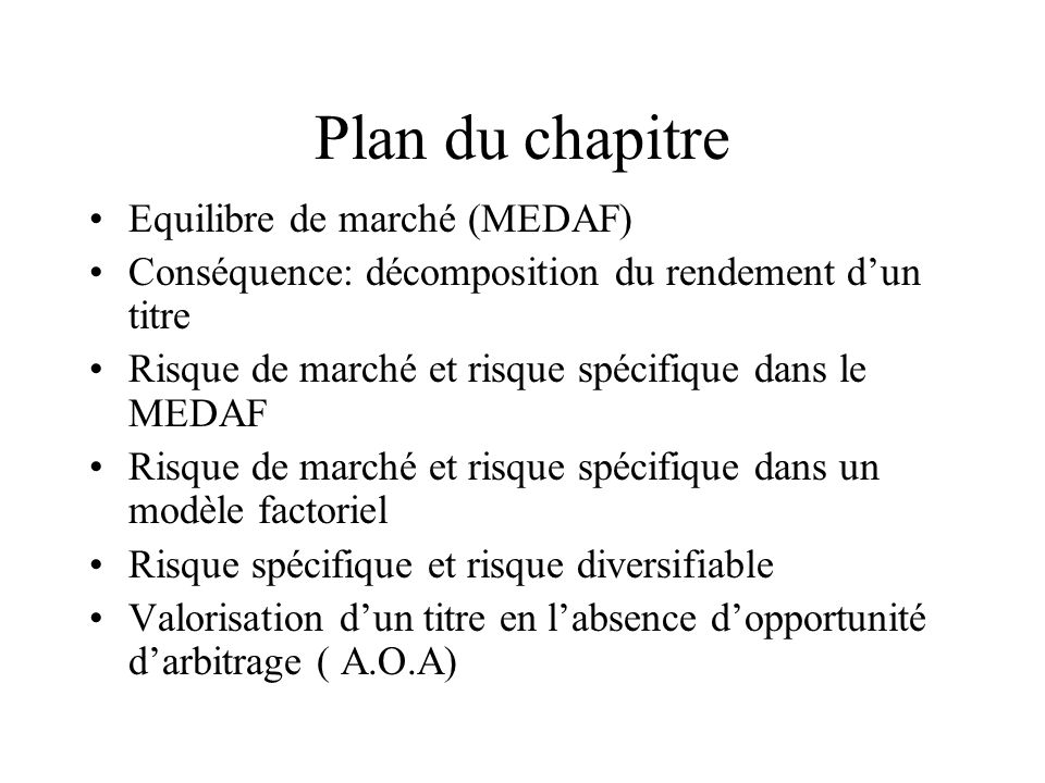 Plan du chapitre Equilibre de marché (MEDAF)
