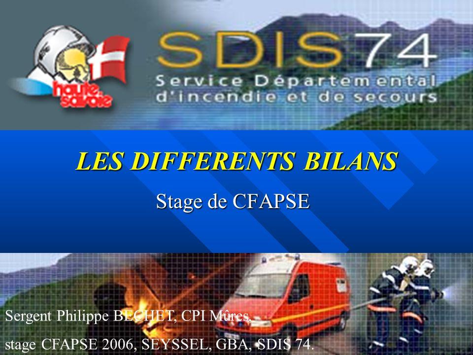 LES DIFFERENTS BILANS Stage de CFAPSE