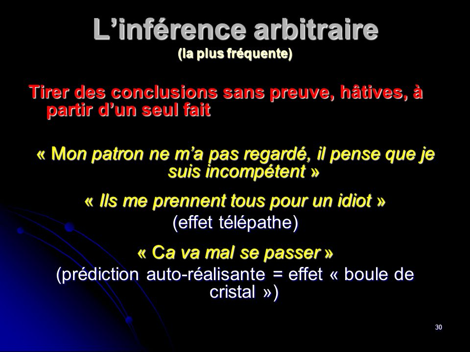 L'inférence arbitraire (la plus fréquente)