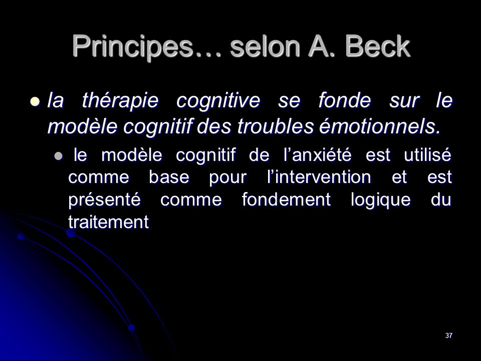Principes… selon A. Beck