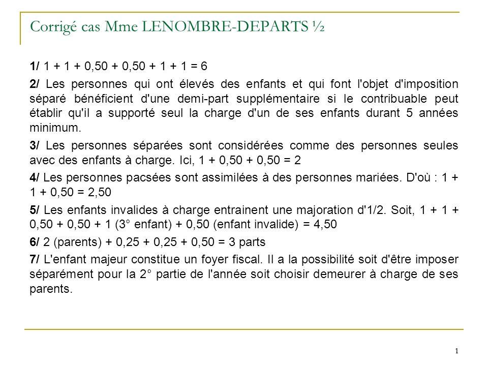Corrigé cas Mme LENOMBRE-DEPARTS ½