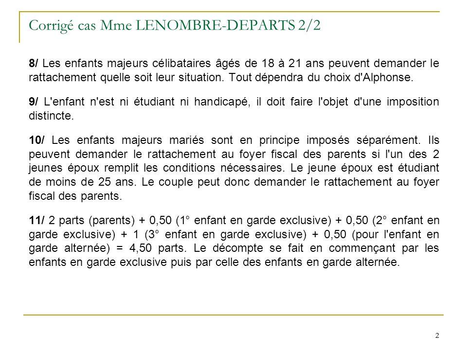 Corrigé cas Mme LENOMBRE-DEPARTS 2/2