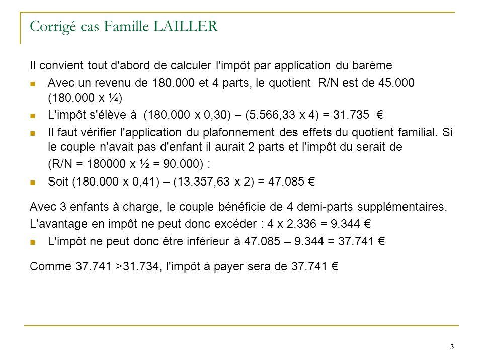 Corrigé cas Famille LAILLER
