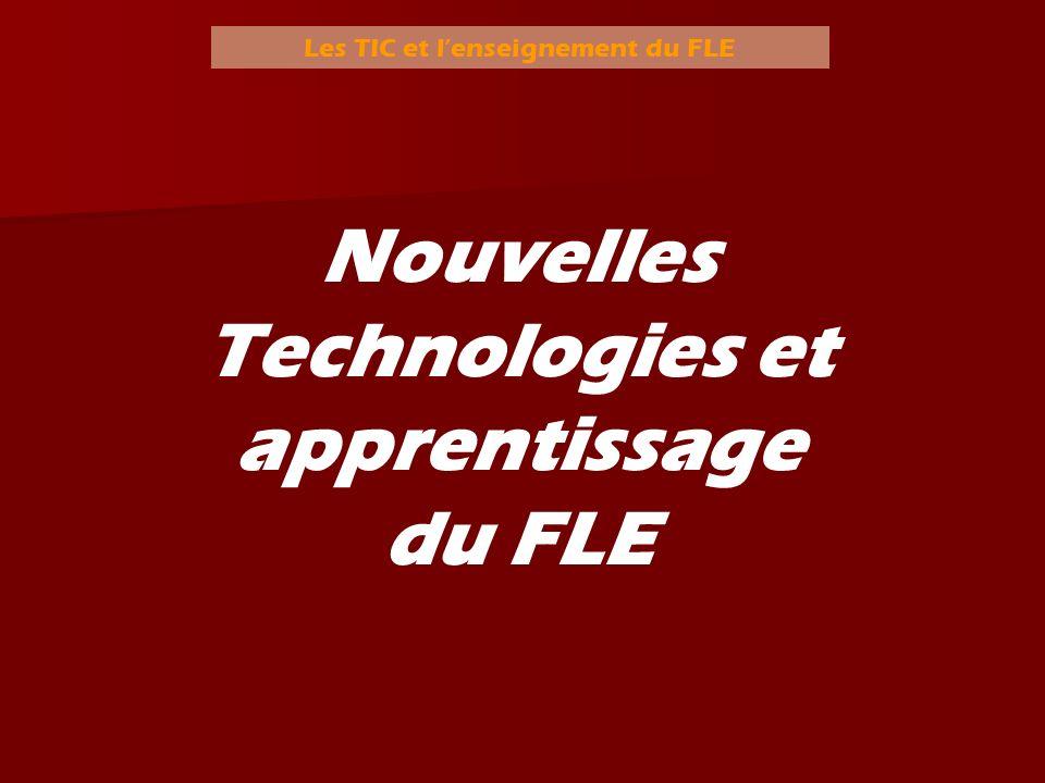 Nouvelles Technologies et apprentissage du FLE