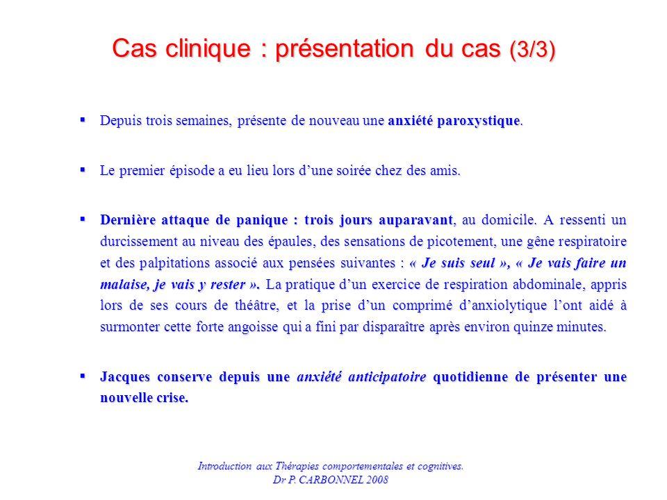 Cas clinique : présentation du cas (3/3)