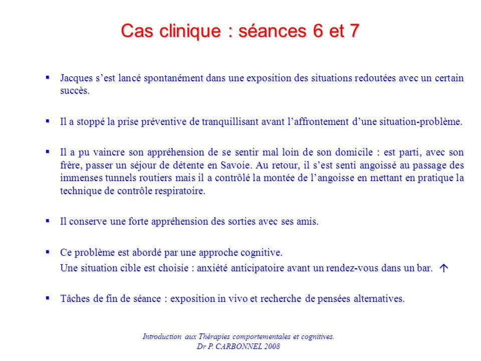 Cas clinique : séances 6 et 7
