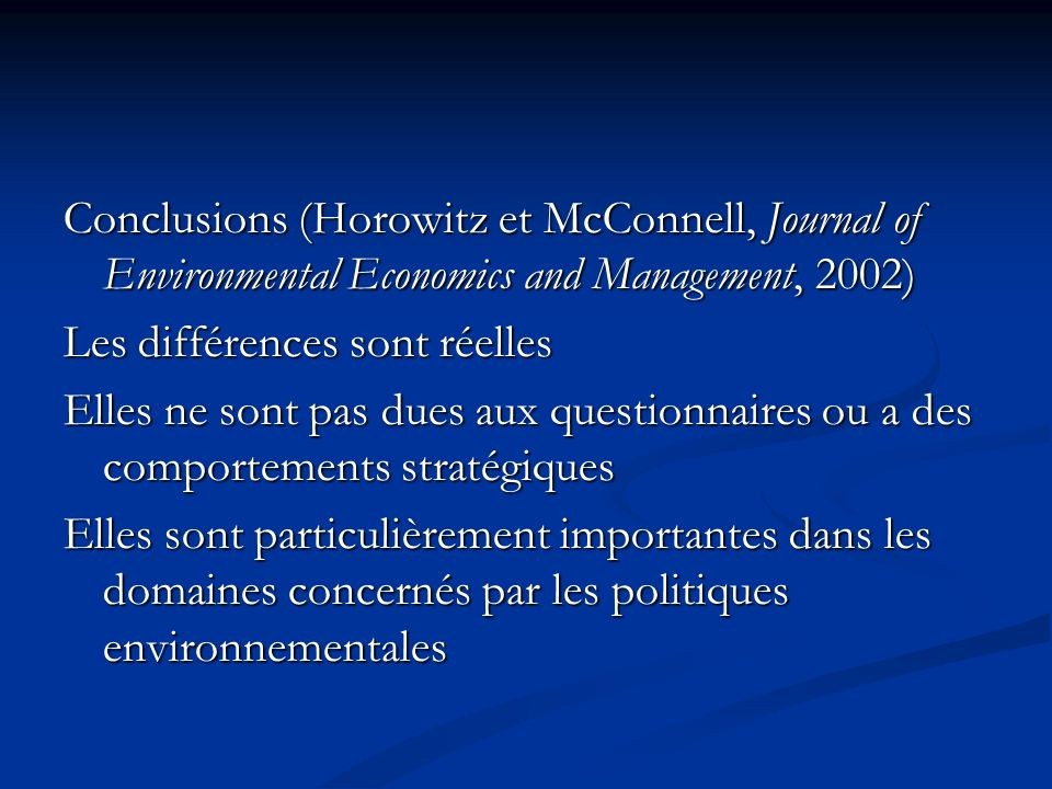 Conclusions (Horowitz et McConnell, Journal of Environmental Economics and Management, 2002)