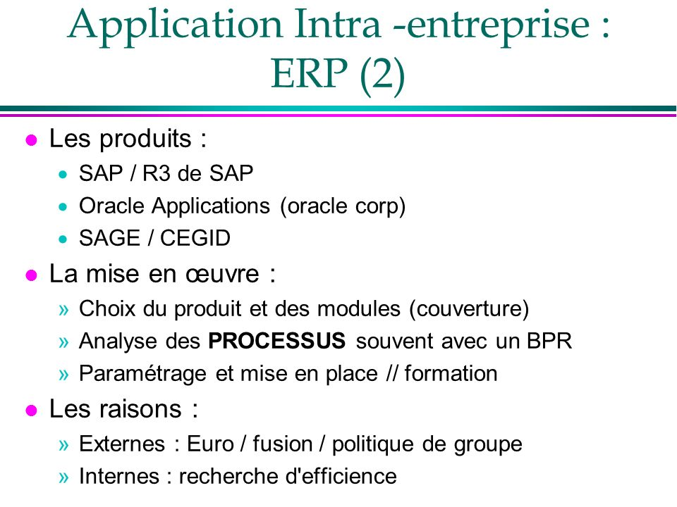 Application Intra -entreprise : ERP (2)