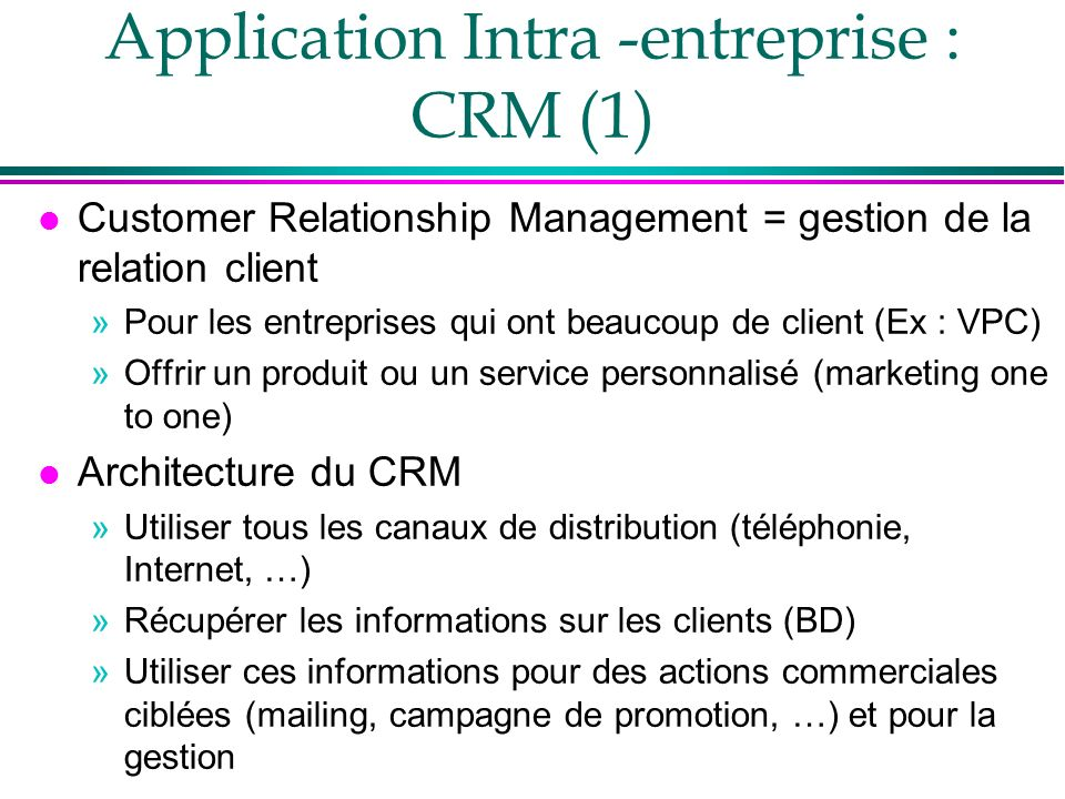 Application Intra -entreprise : CRM (1)