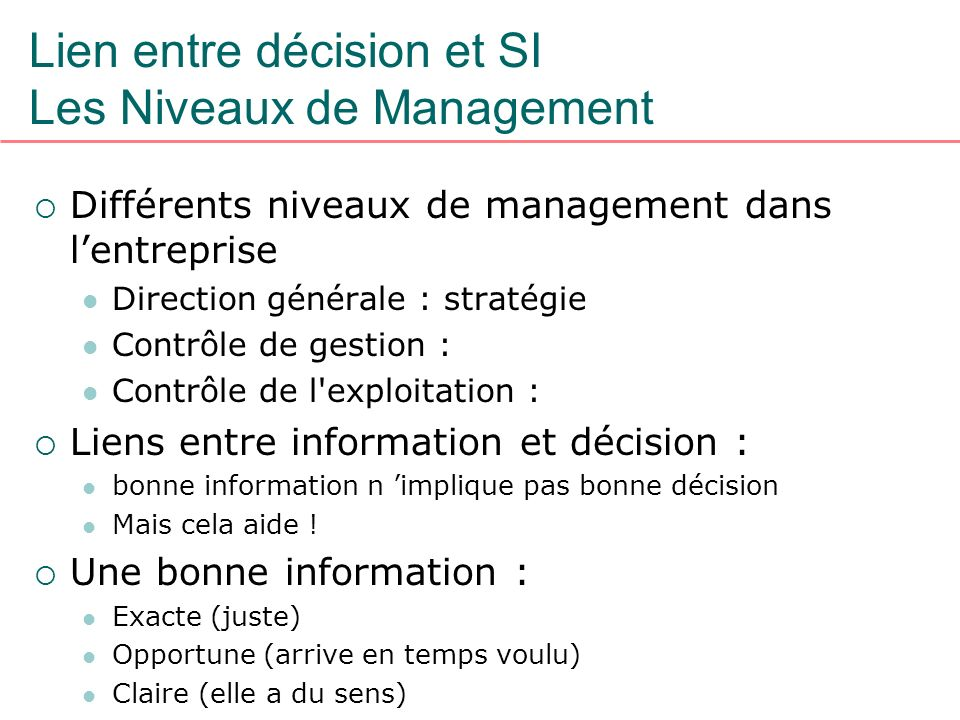 Lien entre décision et SI Les Niveaux de Management