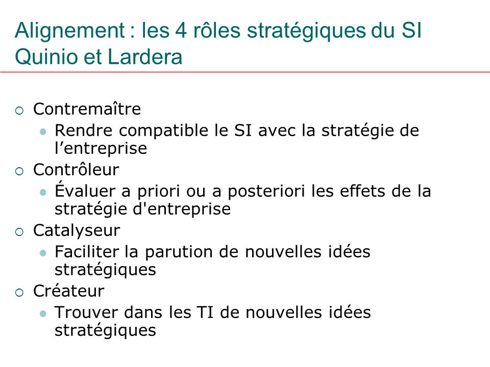 Alignement : les 4 rôles stratégiques du SI Quinio et Lardera