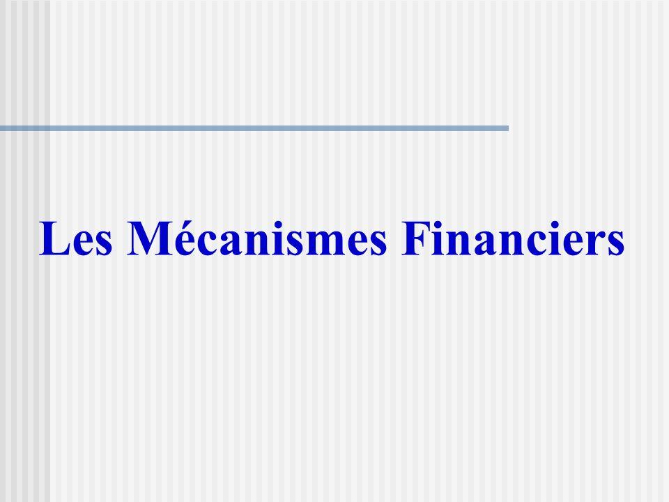 Les Mécanismes Financiers