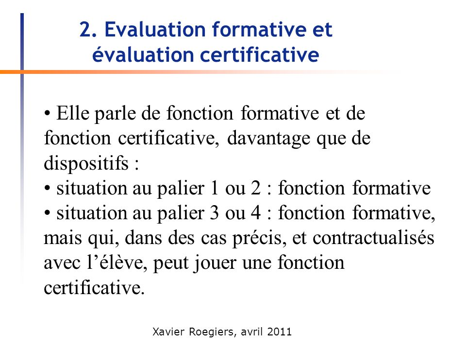 2. Evaluation formative et évaluation certificative