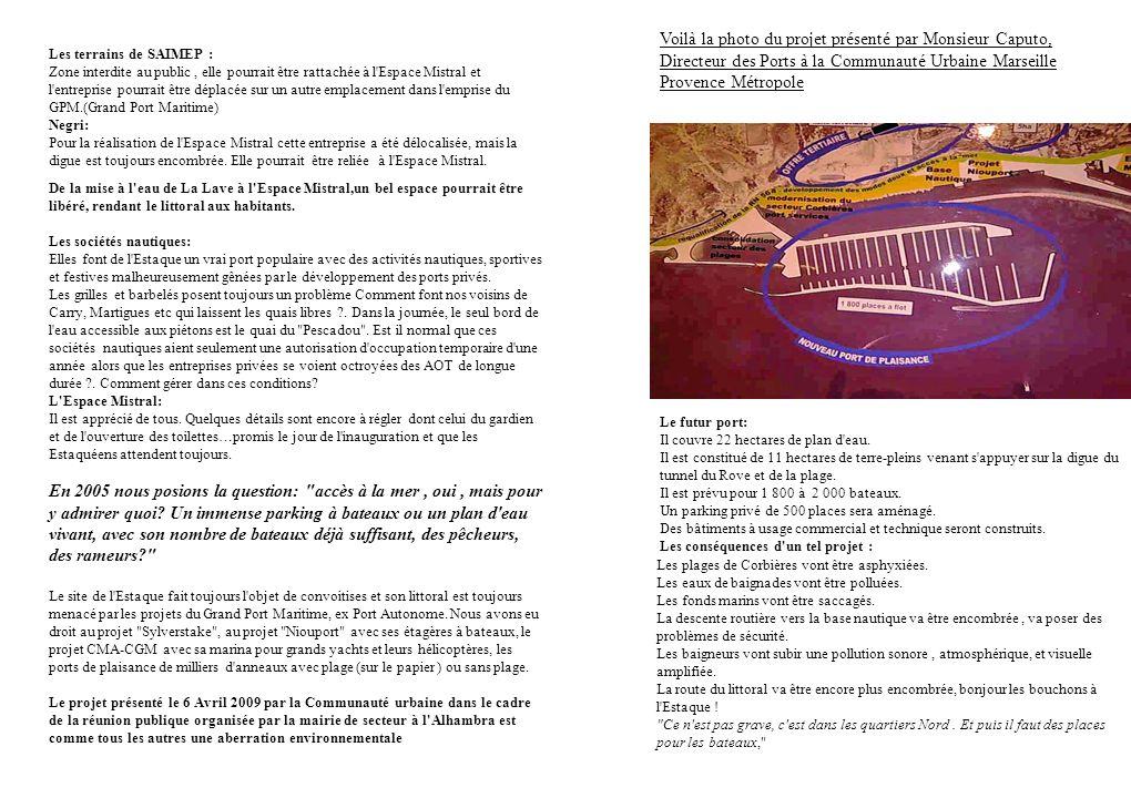 Voilà la photo du projet présenté par Monsieur Caputo, Directeur des Ports à la Communauté Urbaine Marseille Provence Métropole