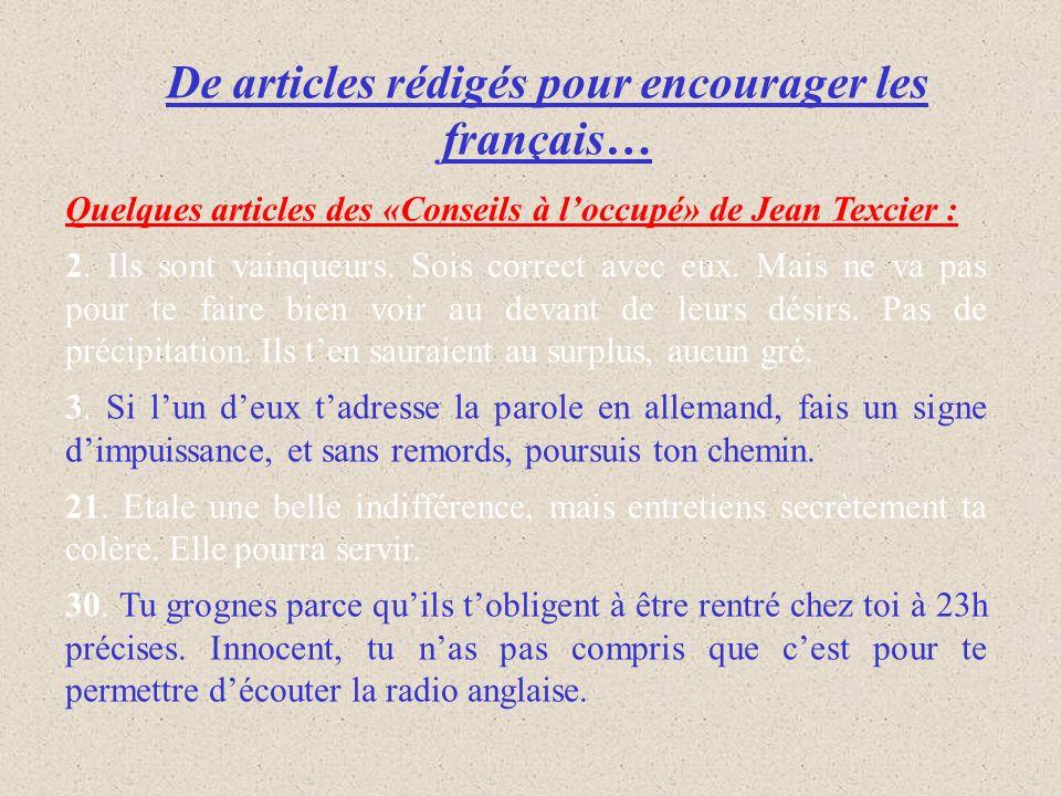 De articles rédigés pour encourager les français…
