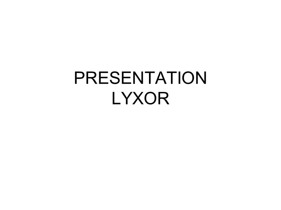 PRESENTATION LYXOR