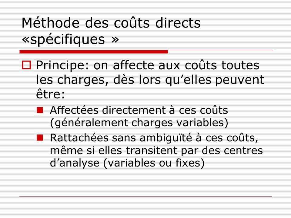 Méthode des coûts directs «spécifiques »