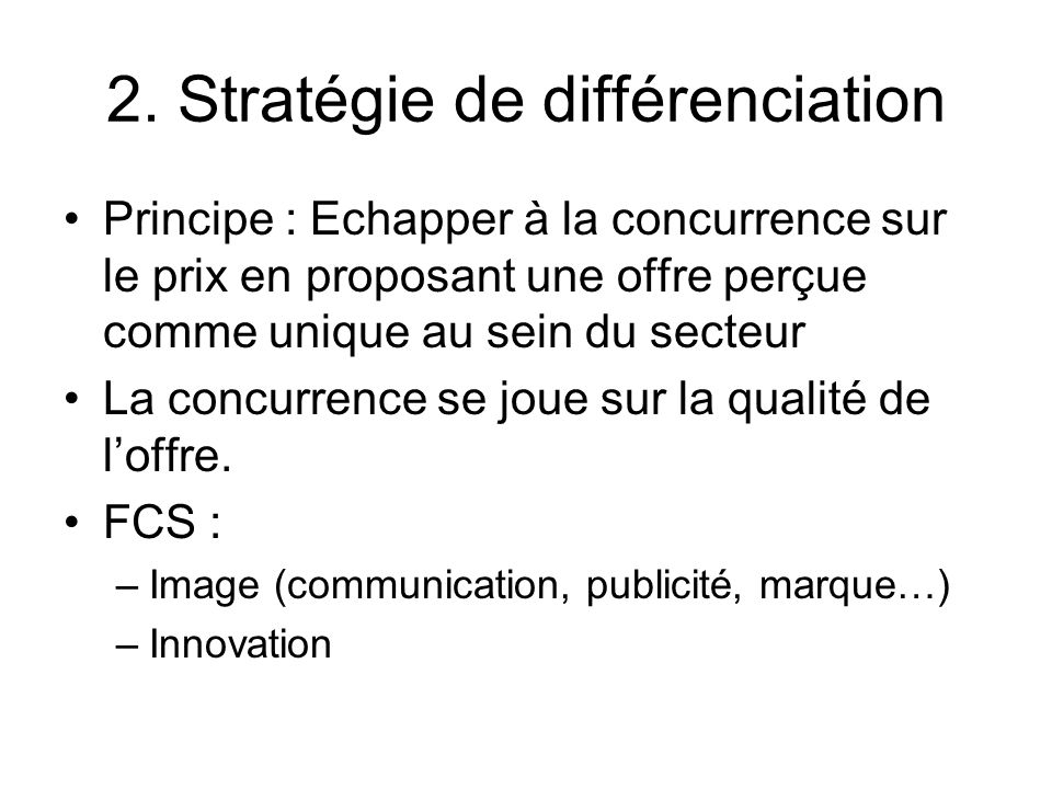 2. Stratégie de différenciation