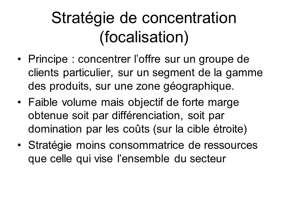 Stratégie de concentration (focalisation)
