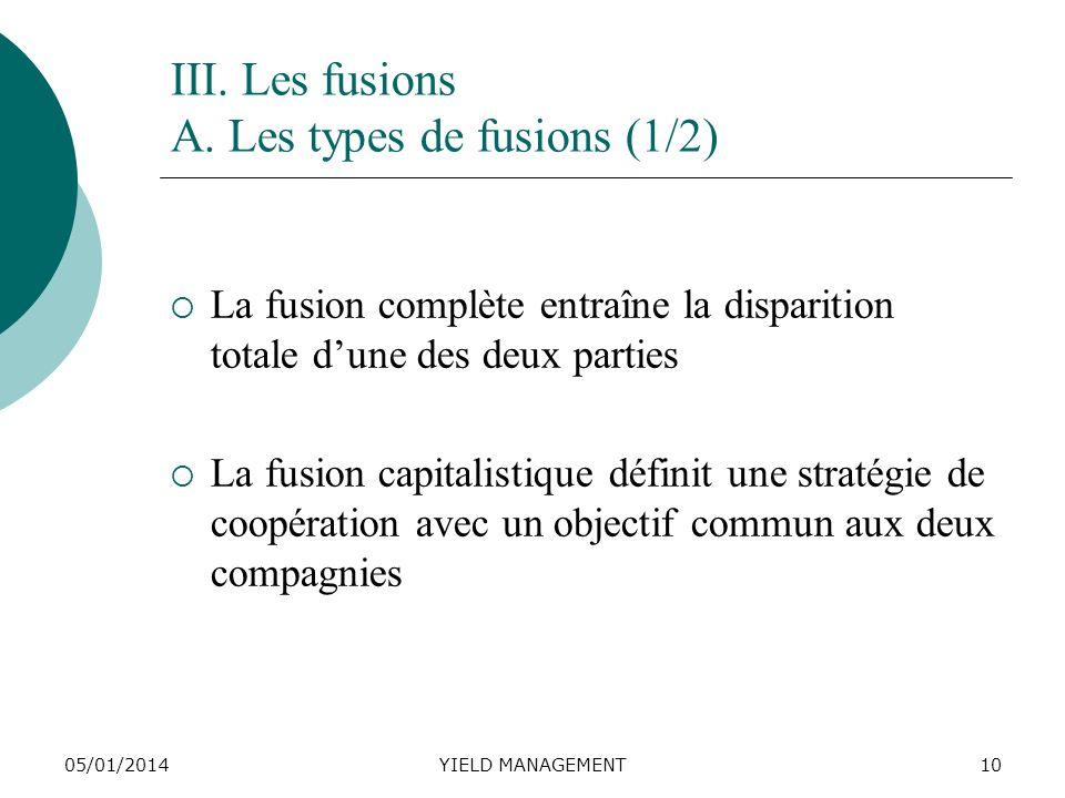III. Les fusions A. Les types de fusions (1/2)