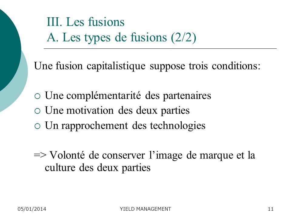 III. Les fusions A. Les types de fusions (2/2)