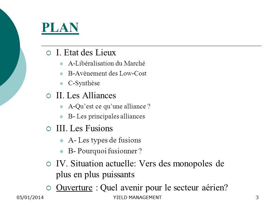 PLAN I. Etat des Lieux II. Les Alliances III. Les Fusions