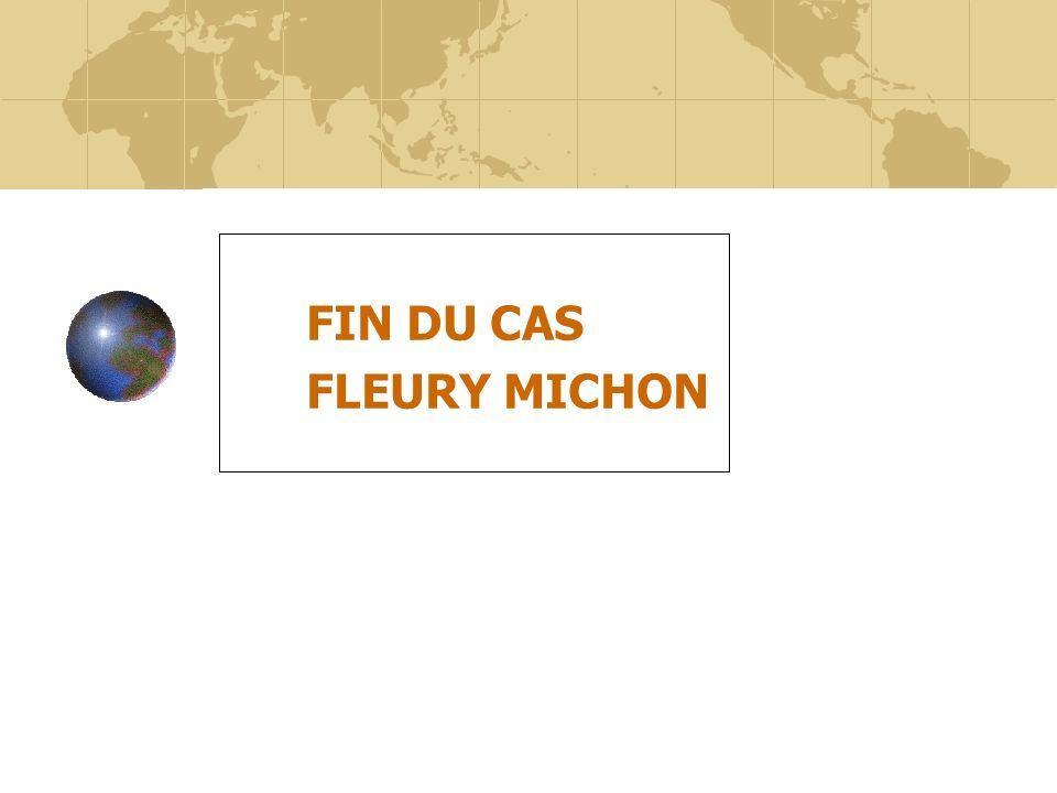 FIN DU CAS FLEURY MICHON
