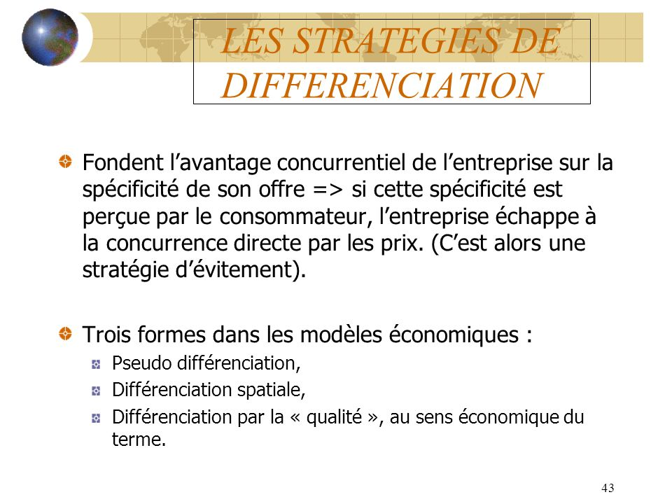 LES STRATEGIES DE DIFFERENCIATION