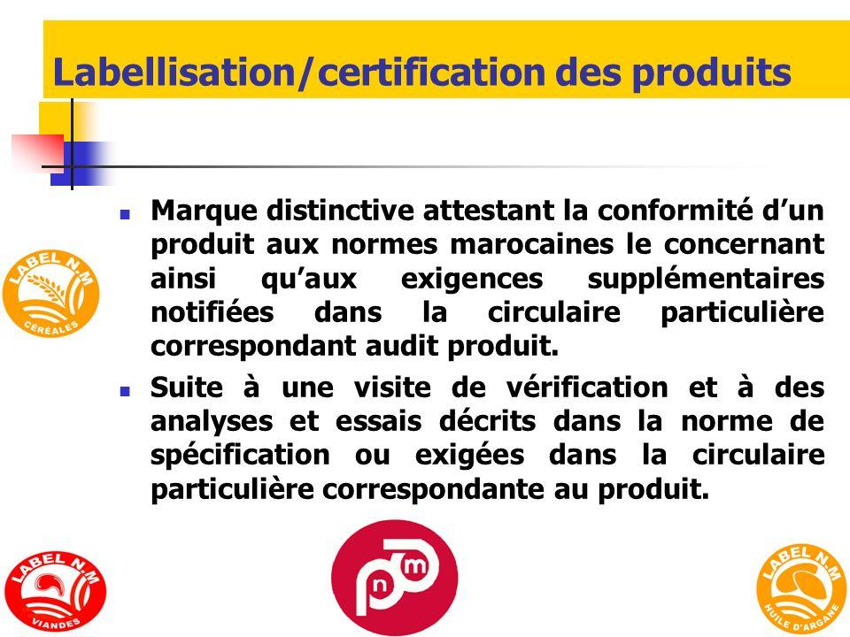 Labellisation/certification des produits