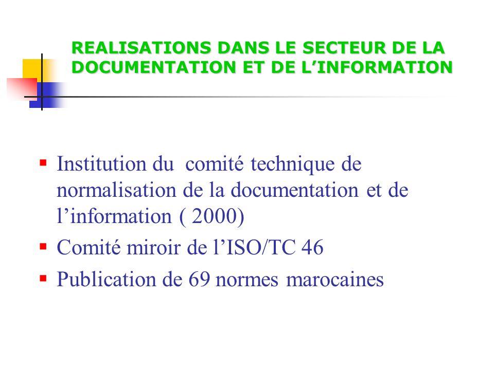 REALISATIONS DANS LE SECTEUR DE LA DOCUMENTATION ET DE L'INFORMATION