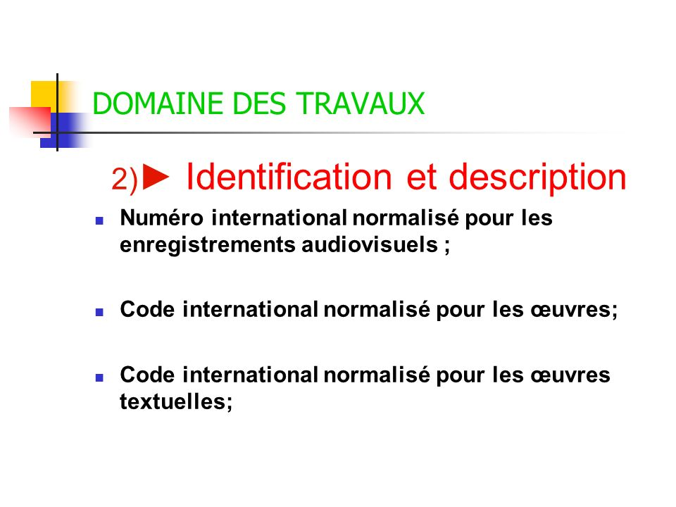 2)► Identification et description
