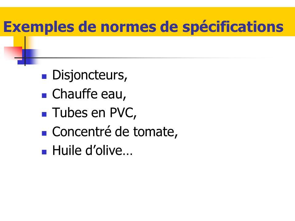 Exemples de normes de spécifications