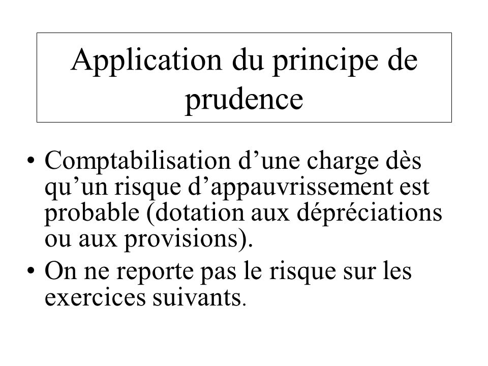 Application du principe de prudence