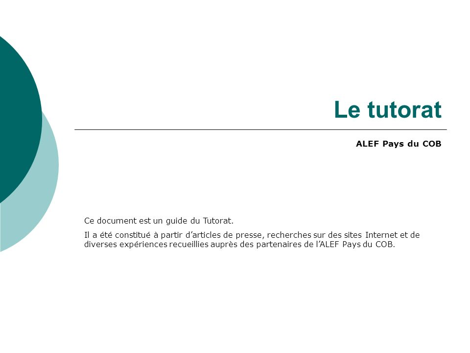 Le tutorat ALEF Pays du COB Ce document est un guide du Tutorat.