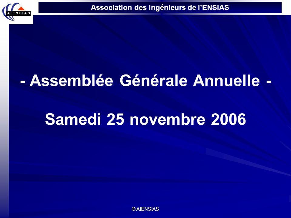 - Assemblée Générale Annuelle - Samedi 25 novembre 2006