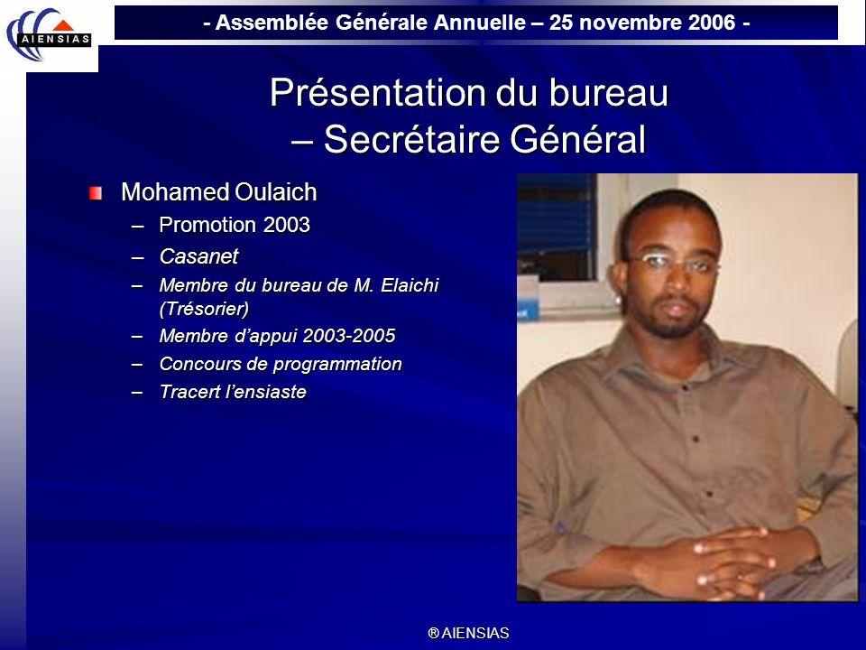 Présentation du bureau – Secrétaire Général