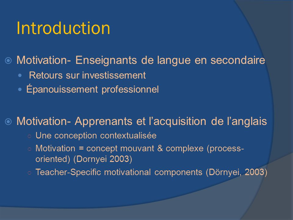 Introduction Motivation- Enseignants de langue en secondaire