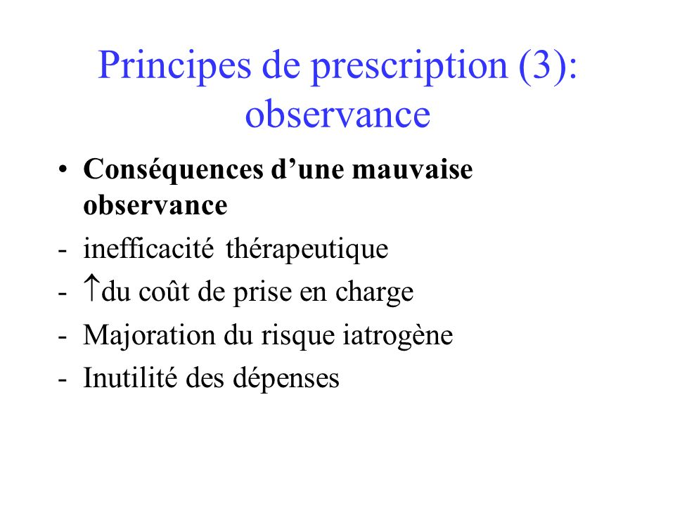 Principes de prescription (3): observance