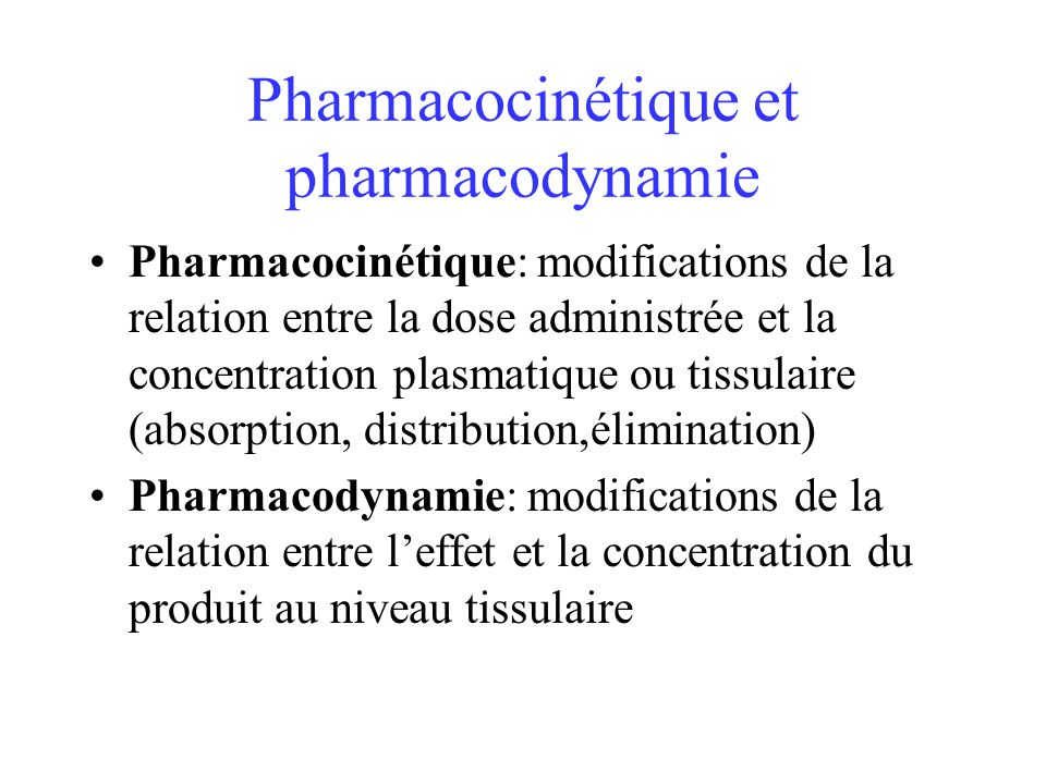 Pharmacocinétique et pharmacodynamie
