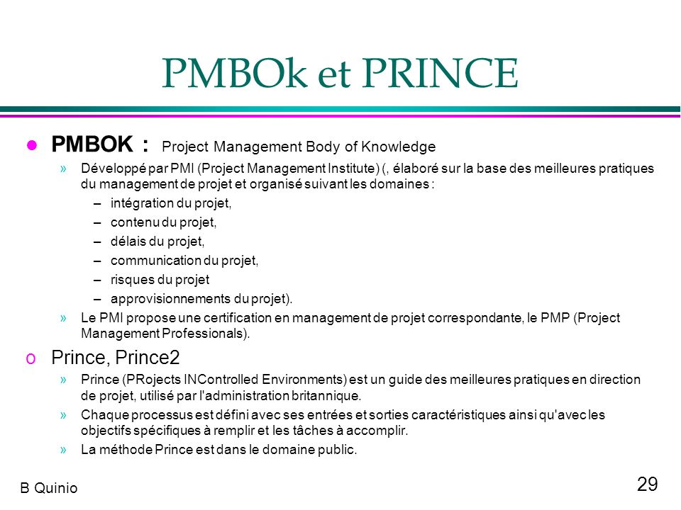 PMBOk et PRINCE PMBOK : Project Management Body of Knowledge