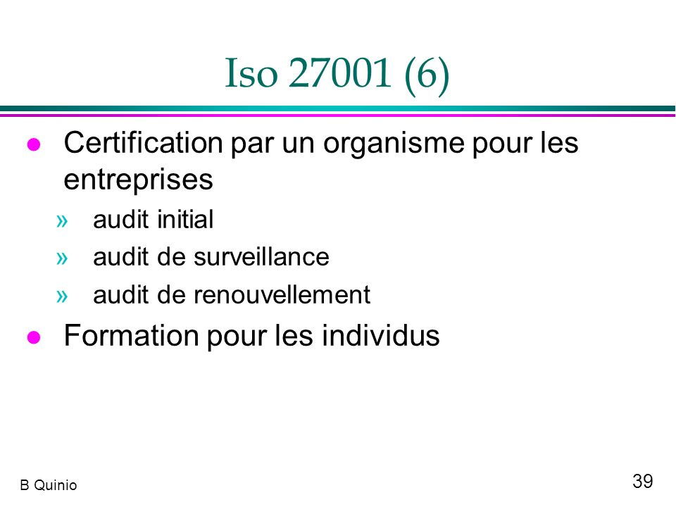 Iso 27001 (6) Certification par un organisme pour les entreprises