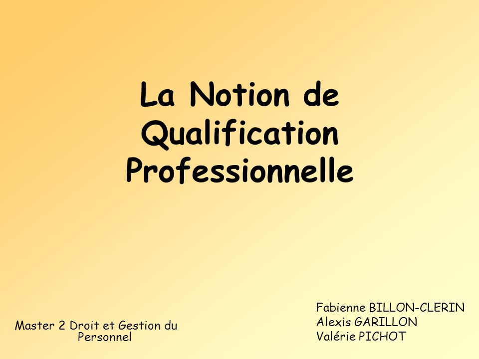 La Notion de Qualification Professionnelle