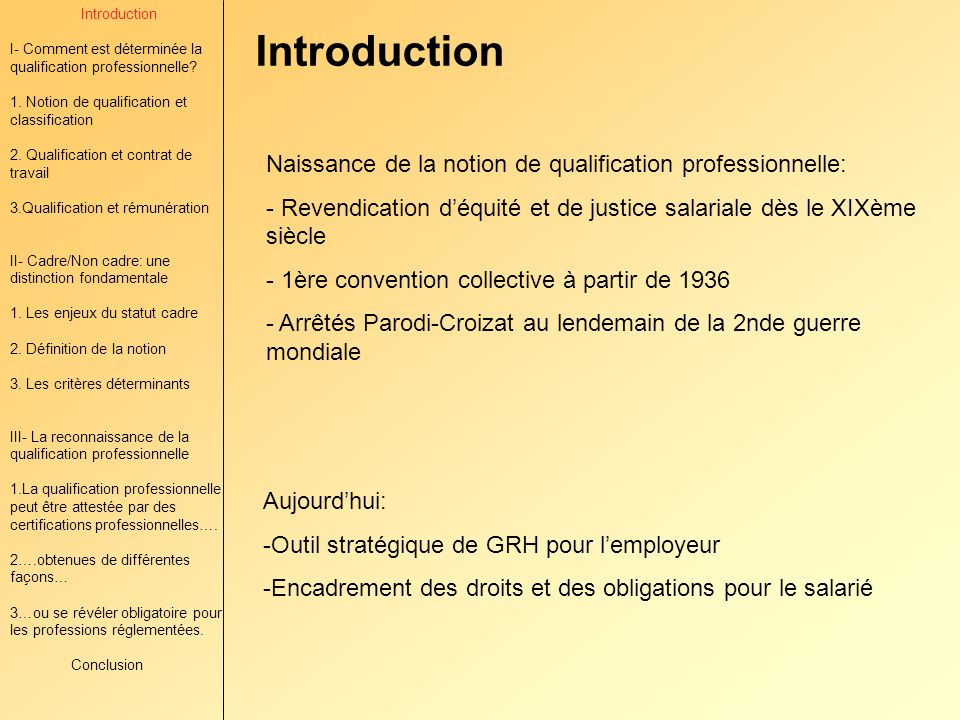 Introduction Naissance de la notion de qualification professionnelle: