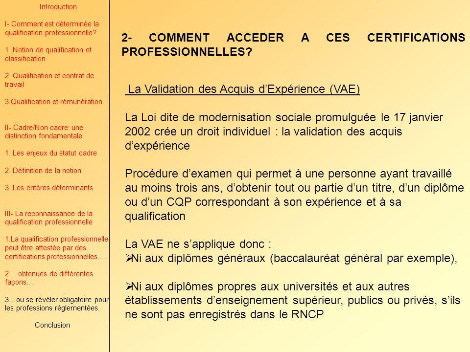 2- COMMENT ACCEDER A CES CERTIFICATIONS PROFESSIONNELLES
