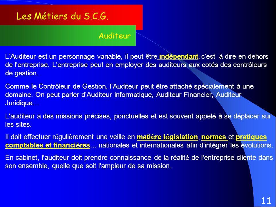 Les Métiers du S.C.G. 11 Auditeur