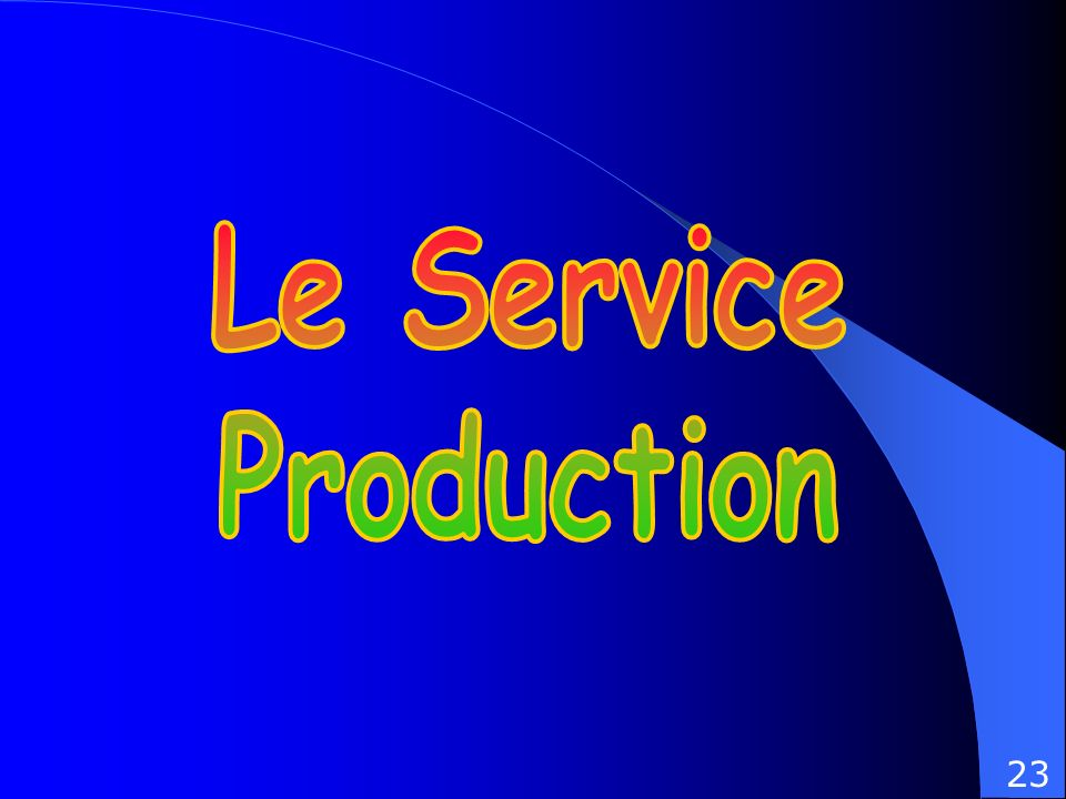 Le Service Production 23