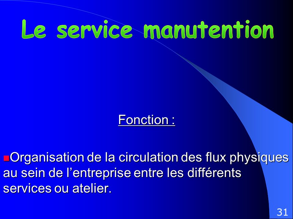 Le service manutention