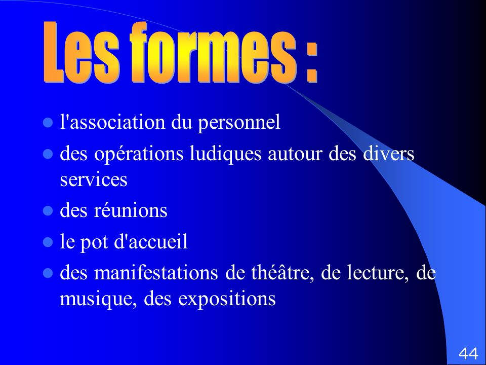 Les formes : l association du personnel